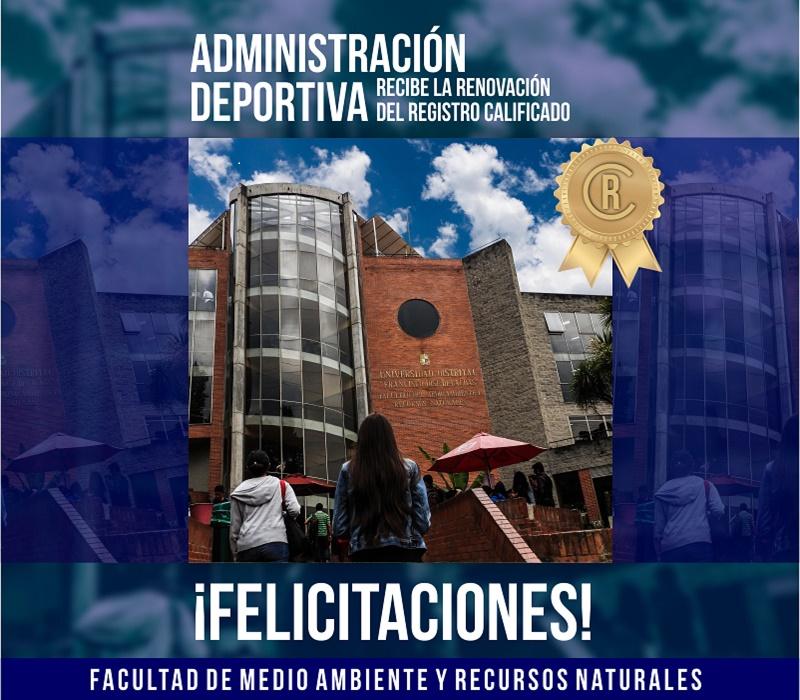 Renuevan registro calificado del proyecto curricular Administración Deportiva