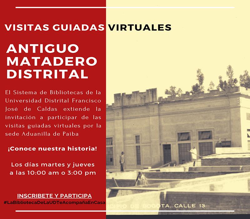 Participa en las visitas guiadas virtuales al antiguo Matadero Distrital