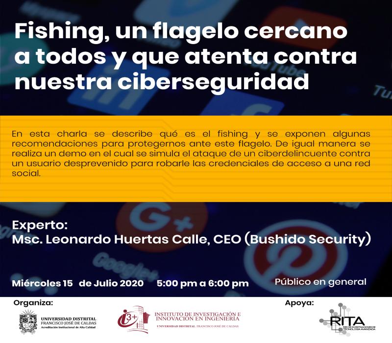 Fishing, un flagelo cercano a todos y que atenta contra nuestra ciberseguridad