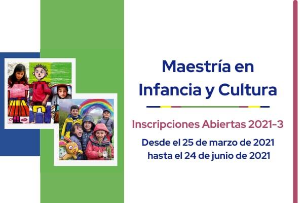 Inscripciones abiertas para la Maestría en Infancia y Cultura