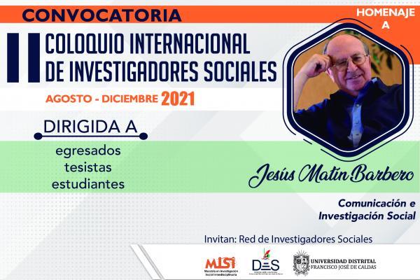 Abierta convocatoria para participar en el II Coloquio Internacional de Investigadores Sociales