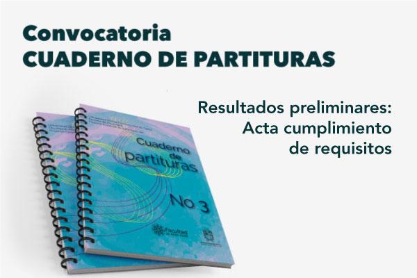 Convocatoria Cuaderno de Partituras entrega resultados