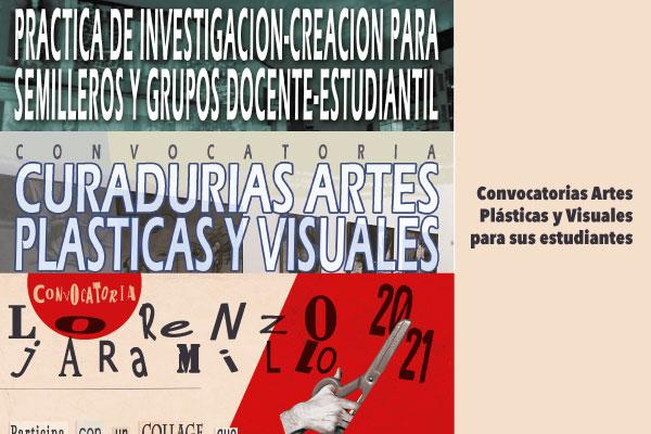 ¡Estudiantes de Artes Plásticas y Visuales! Participen de las convocatorias diseñadas para ustedes