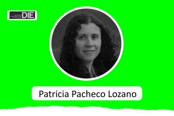 Estudiante del DIE-UD, Patricia Pacheco Lozano, recibe aprobación de proyecto de tesis doctoral
