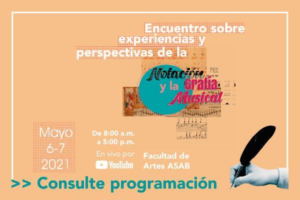 Imagen evento Conozca la programación del Encuentro sobre la Notación y la Grafía Musical