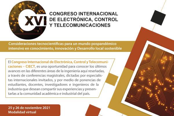Imagen evento Decimosexto Congreso Internacional de Electrónica, Control y Telecomunicaciones (CIECT XVI)