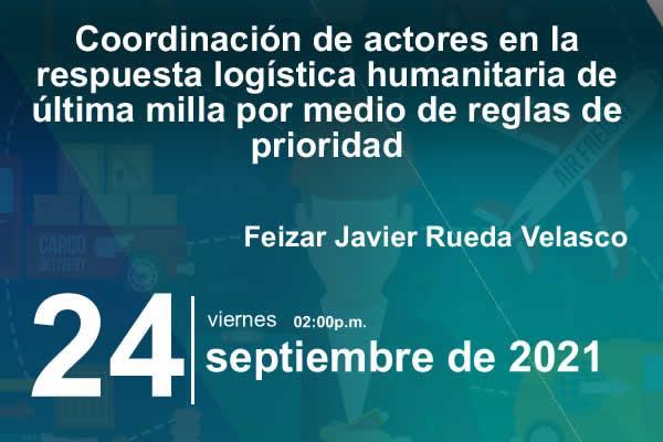 Imagen evento Conoce los resultados de investigación sobre logística humanitaria, distribución de ayudas y más