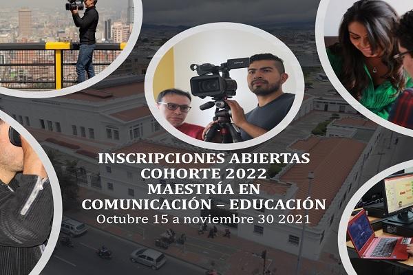 Imagen evento Inscripciones abiertas para la Maestría en Comunicación – Educación cohorte 2022
