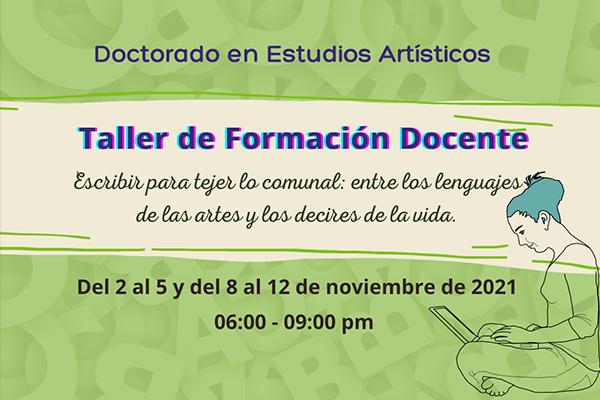 Imagen evento Participa del Taller de Formación Docente que ofrece el Doctorado en Estudios Artísticos