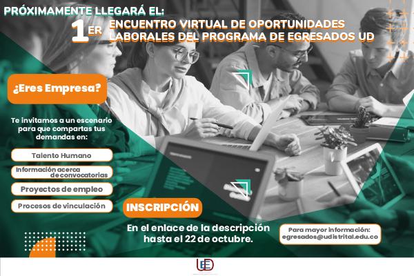 """Imagen noticia: Convocatoria para la Empresas al """"1er Encuentro Virtual de Oportunidades Laborales del Programa de Egresados UD"""""""