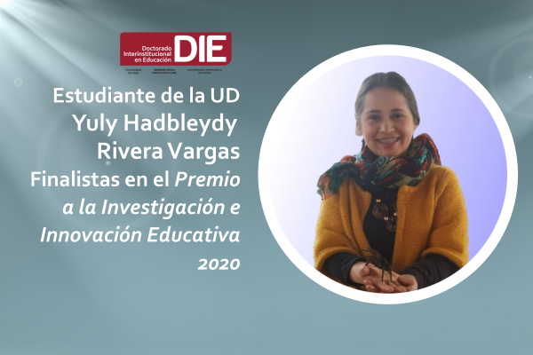 Imagen noticia: Estudiante de la UD, finalista en el Premio a la Investigación e Innovación Educativa