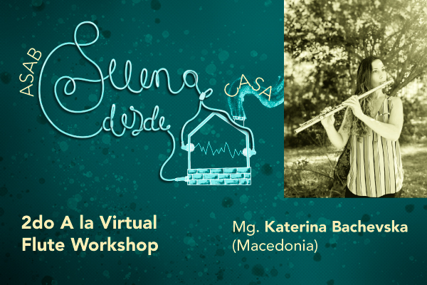 Imagen publicación Con invitada de Macedonia inicia el 2do 'A la Virtual Flute Workshop'