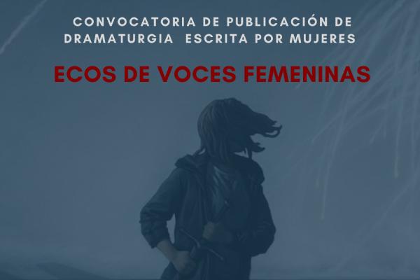 Imagen noticia: ¡Atención dramaturgas! Participen de la tercera edición del libro Ecos de voces