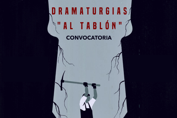 Imagen noticia: Festival Al Tablón abre convocatoria para dramaturgos egresados de Artes Escénicas