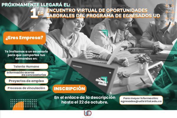 """Imagen publicación: Convocatoria para la Empresas al """"1er Encuentro Virtual de Oportunidades Laborales del Programa de Egresados UD"""""""
