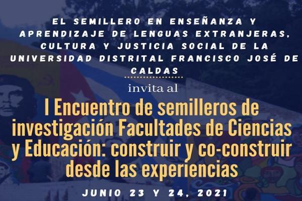 Imagen publicación: Inscríbete y participa en el I Encuentro de Semilleros de Investigación Facultades de Ciencias y Educación